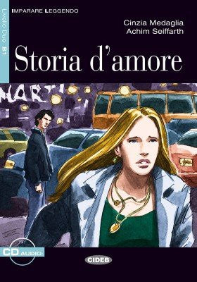 Storia d'amore. Con CD Audio