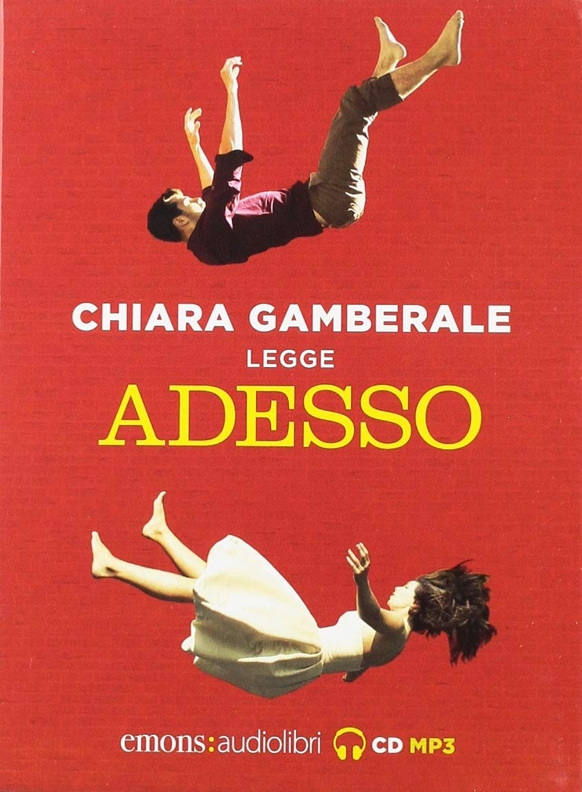 Adesso letto da Chiara Gamberale. Audiolibro. CD Audio formato MP3. Ediz. integrale