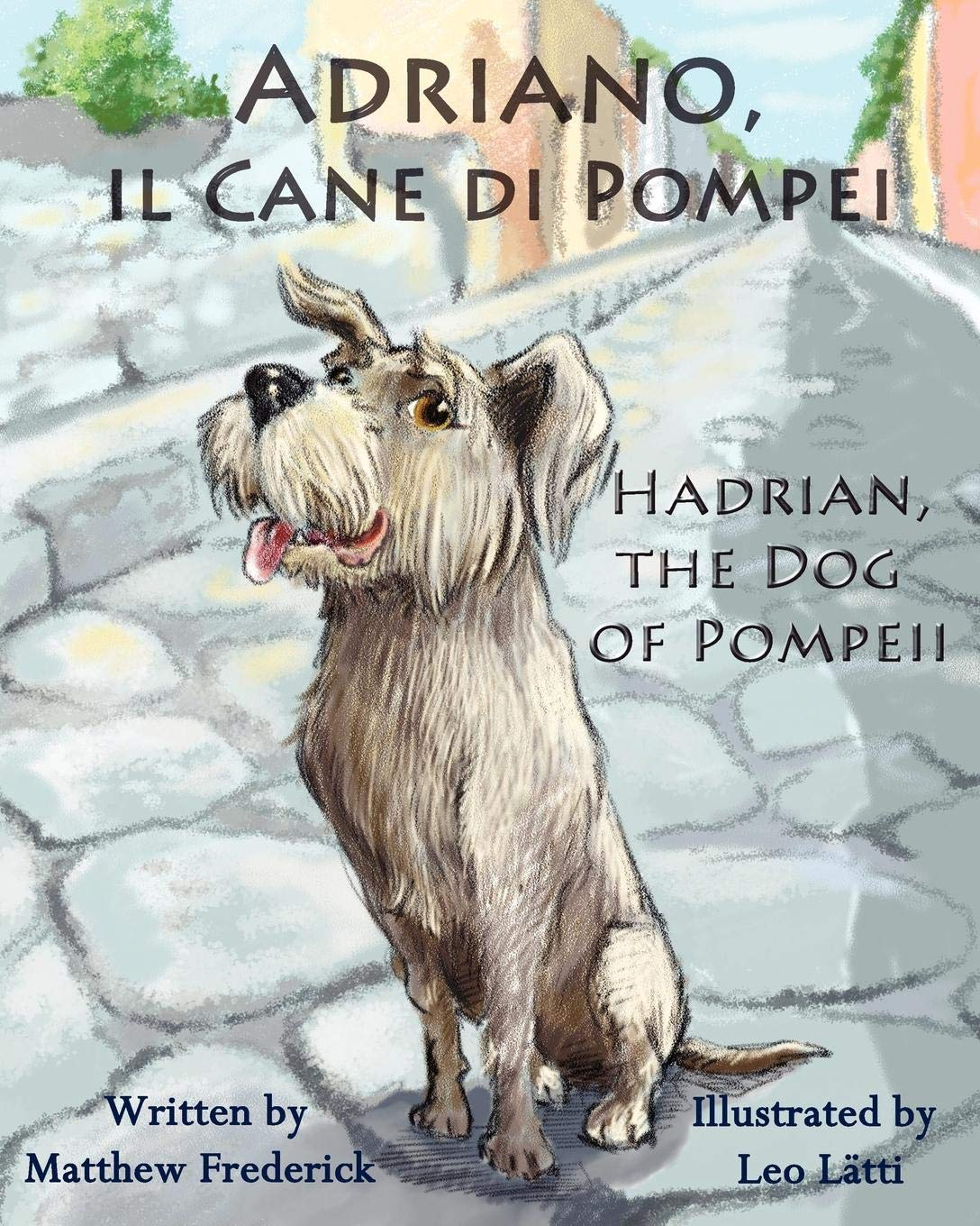Adriano, il Cane di Pompei – Hadrian, the Dog of Pompeii
