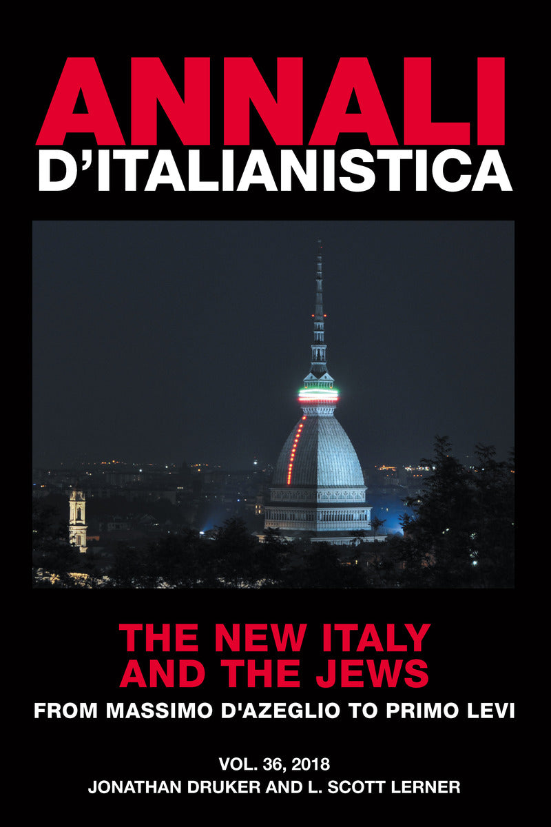 Annali d'Italianistica: The New Italy and the Jews from Massimo d'Azeglio to Primo Levi