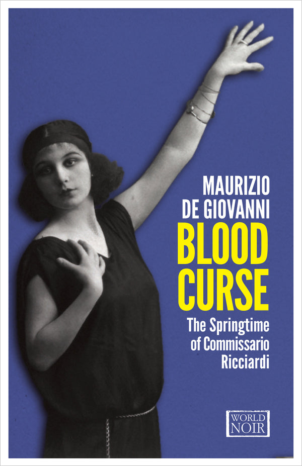 Blood Curse: The Springtime of Commissario Ricciardi