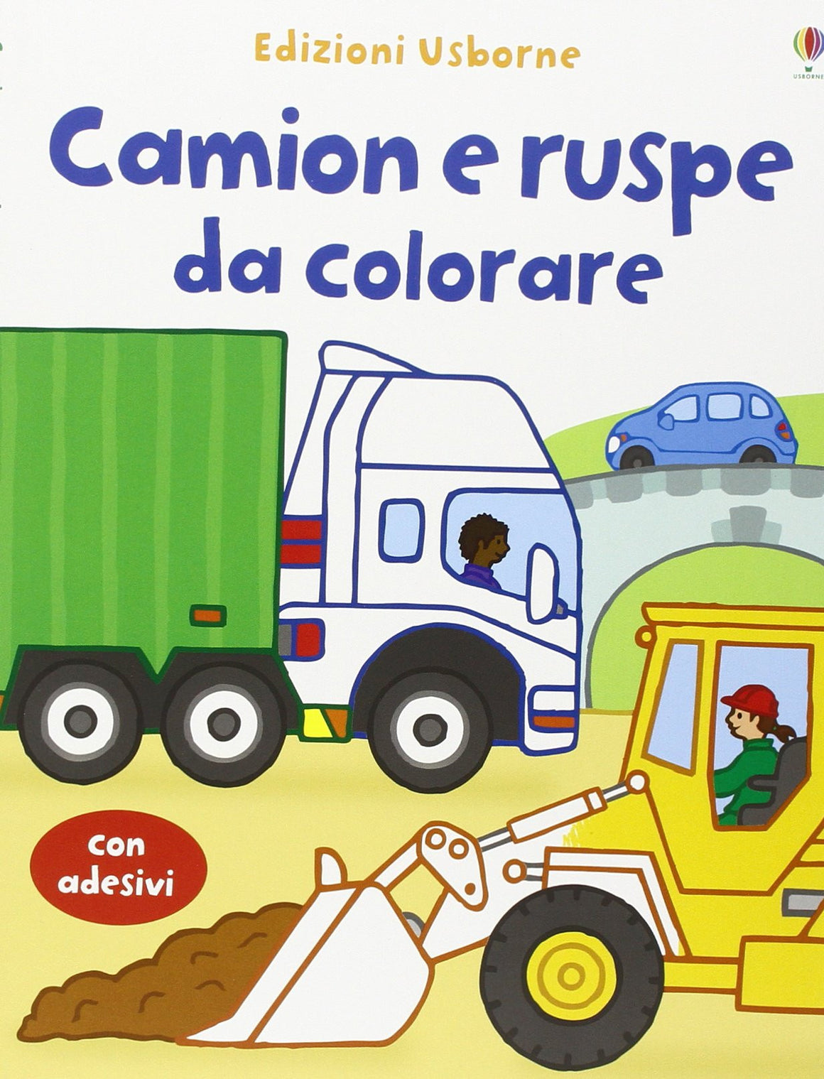 Camion e ruspe da colorare. Con stickers