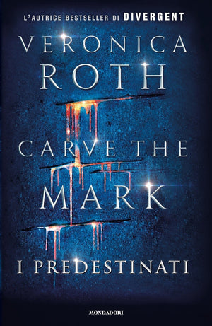 Carve the Mark. I predestinati