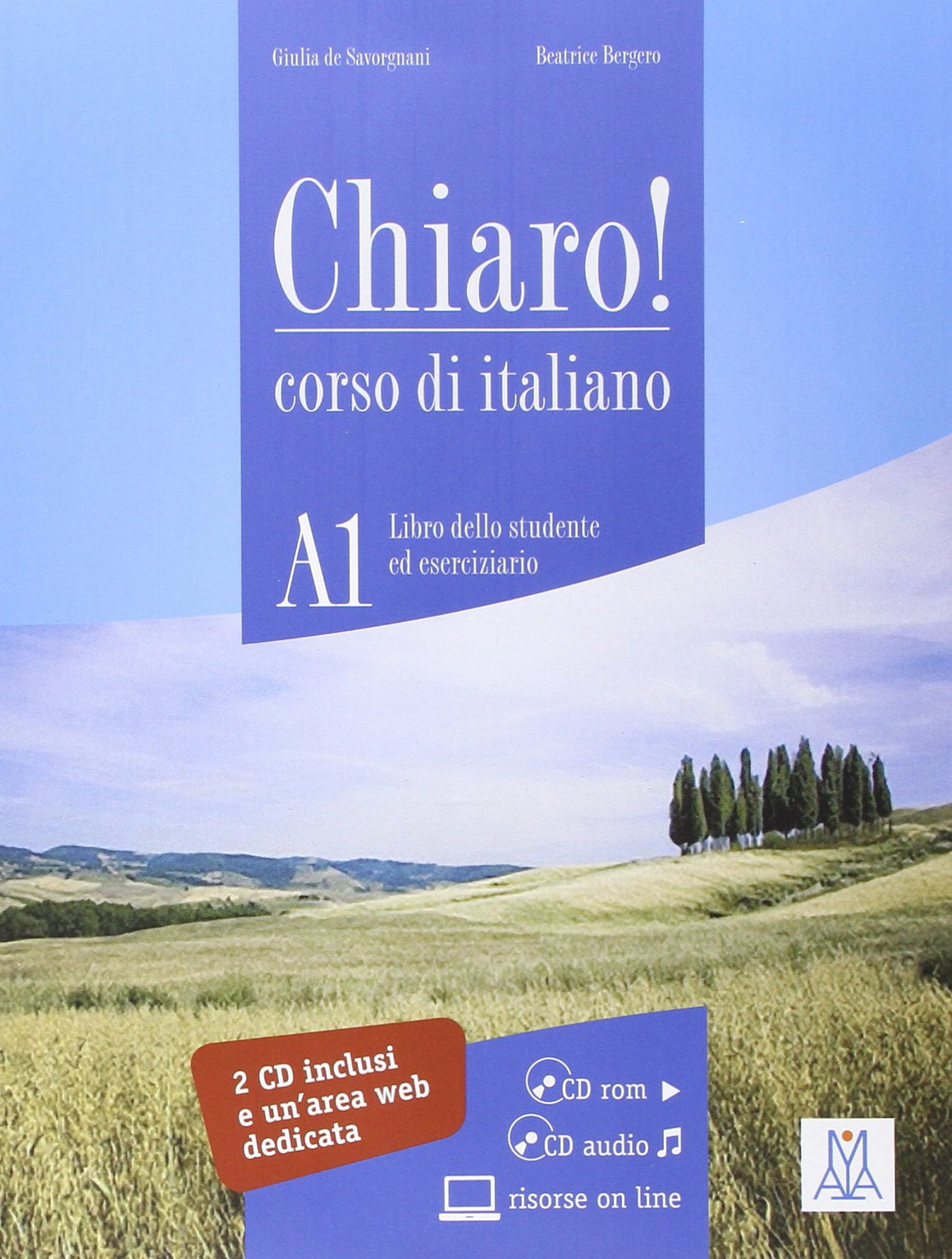 Chiaro! A1. Con CD Audio. Con CD-ROM