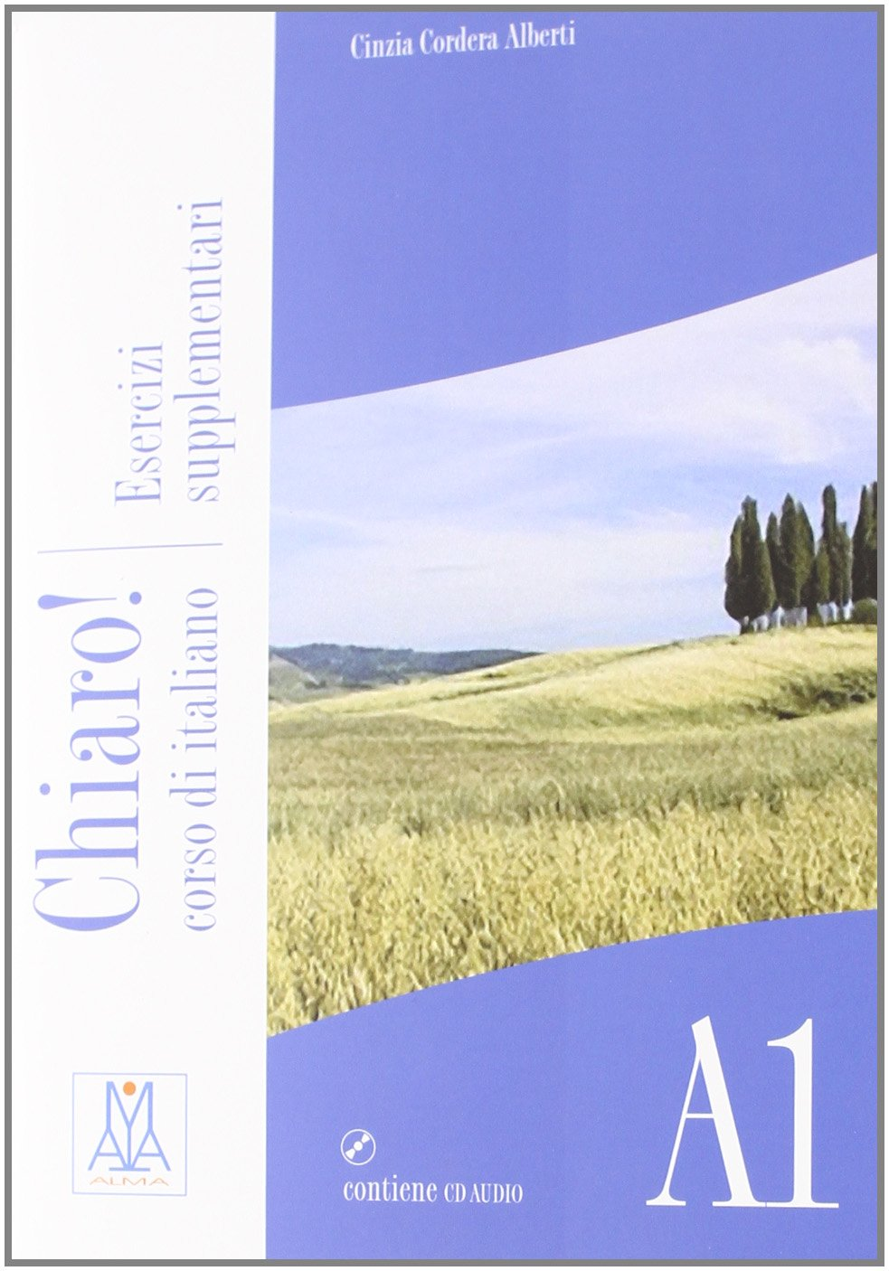 Chiaro! A1. Esercizi supplementari. Con CD Audio