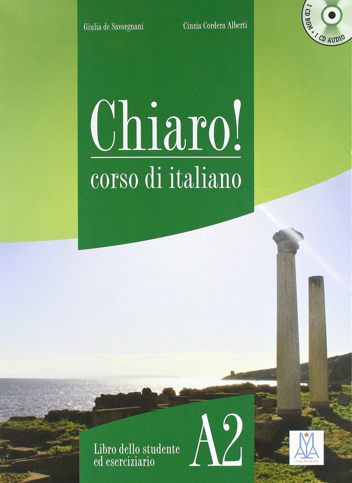 Chiaro! A2. Con CD Audio. Con CD-ROM