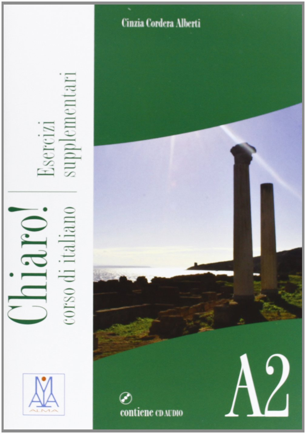 Chiaro! A2. Esercizi supplementari. Con CD Audio