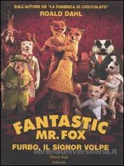 Fantastic Mr. Fox. Furbo, il signor Volpe