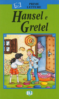 Hansel e Gretel. Con CD Audio