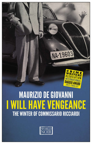 I Will Have Vengeance: The Winter of Commissario Ricciardi