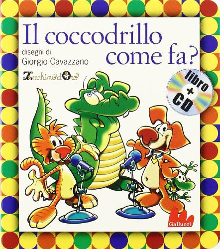 Il coccodrillo come fa? Con CD Audio