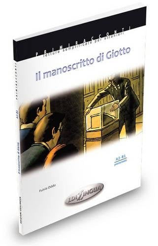 Il manoscritto di Giotto. Con CD Audio