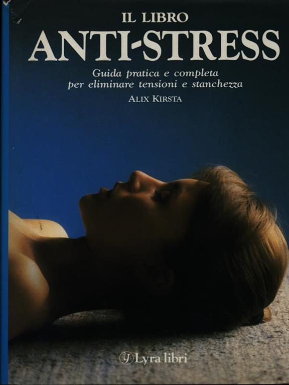 Il libro anti-stress