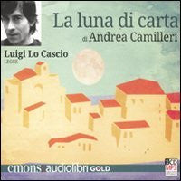 La luna di carta letto da Luigi Lo Cascio. Audiolibro. CD Audio formato MP3