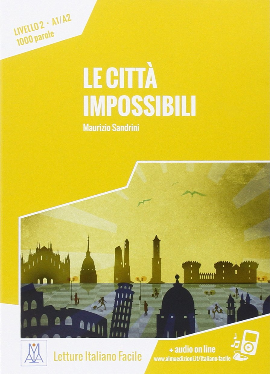 Le città impossibili + Online MP3 Audio