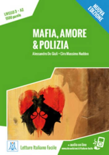 Mafia, amore & polizia  + Online MP3 Audio