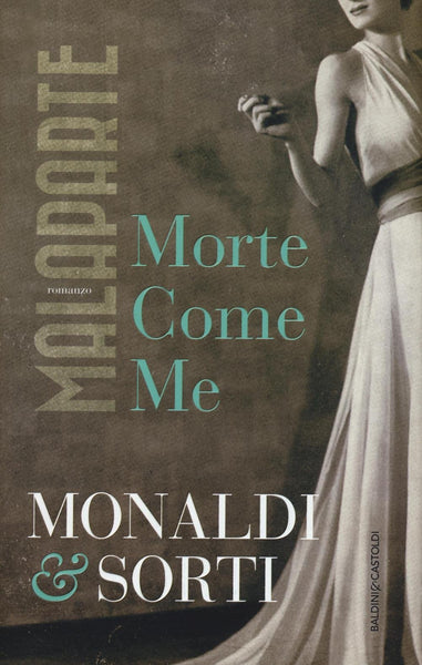 Malaparte. Morte come me