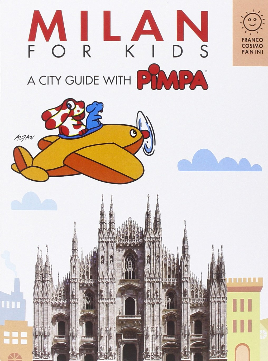 Milan for kids. A city guide with Pimpa