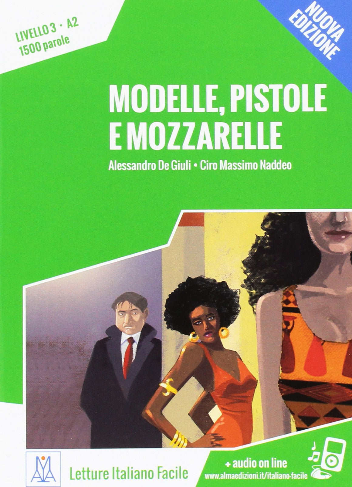 Modelle, pistole e mozzarelle + Online MP3 Audio