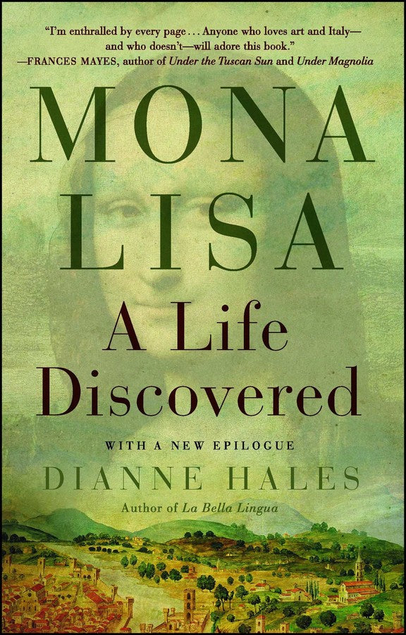 Mona Lisa: A Life Discovered (Autographed Edition)