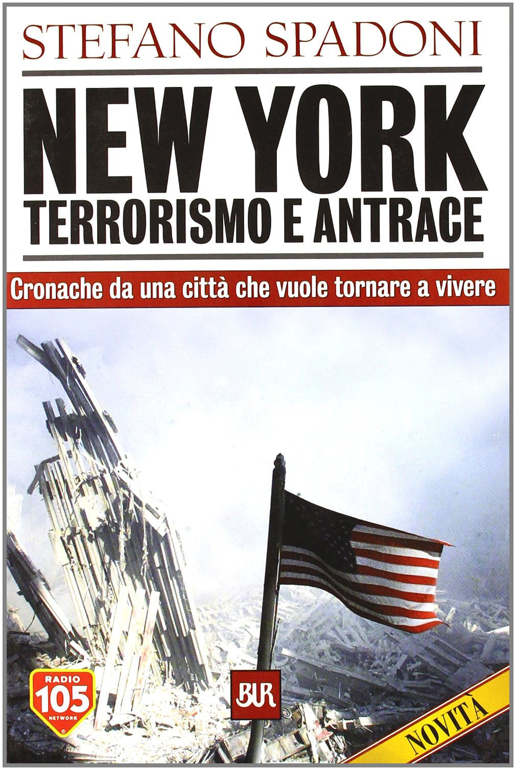 New York. Terrorismo e antrace
