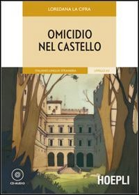 Omicidio nel castello. Con CD Audio