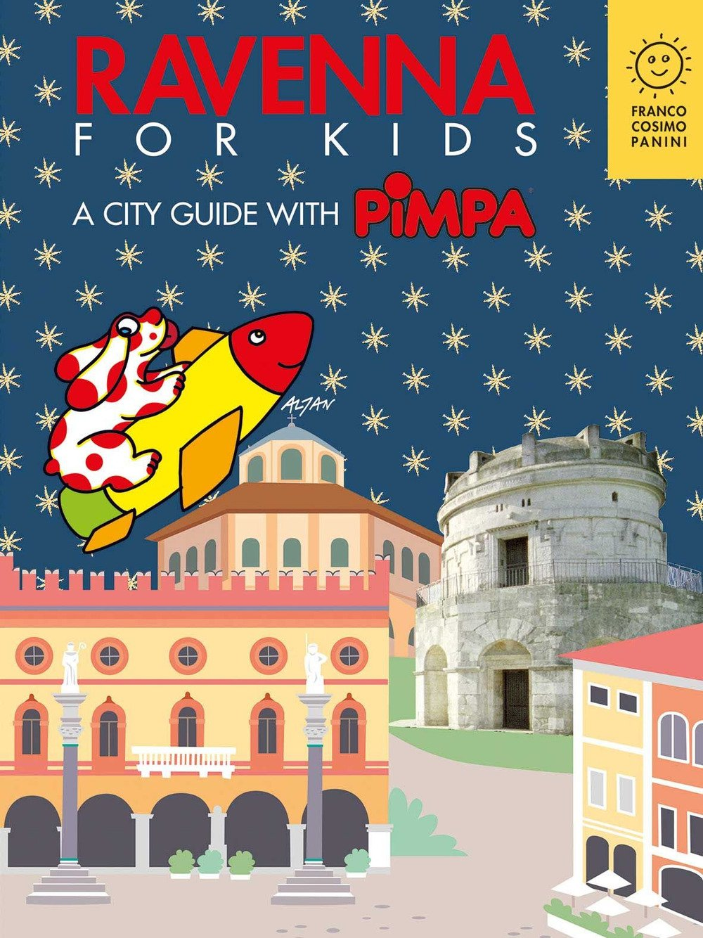Ravenna for kids. A city guide with Pimpa