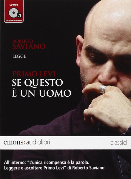 Se questo è un uomo a da Roberto Saviano. Audiolibro. CD Audio formato MP3