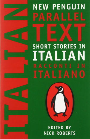 Short Stories in Italian: New Penguin Parallel Text (Italian Edition)