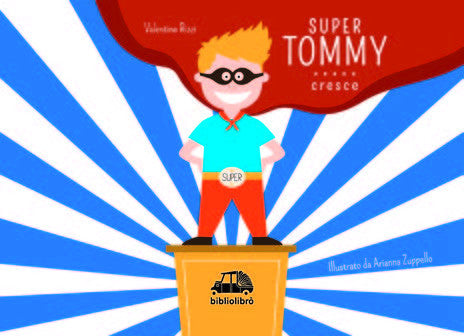 Super Tommy cresce