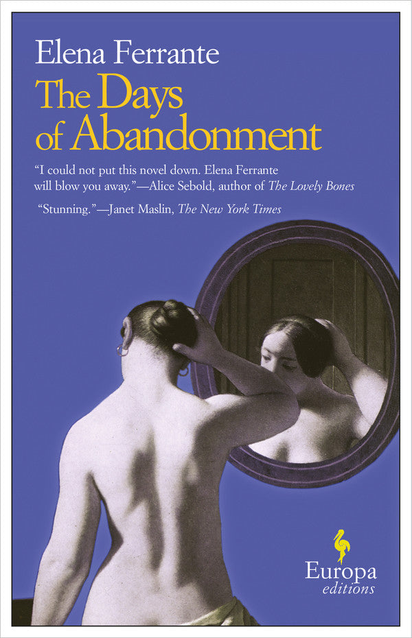 The Days of Abandonment (English Edition)