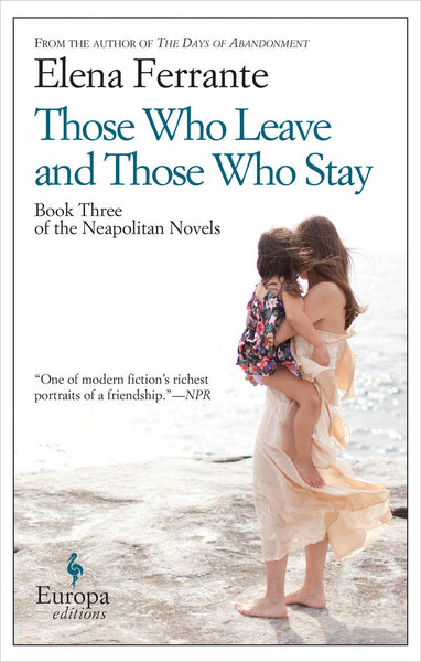 Those Who Leave and Those Who Stay (English Edition)