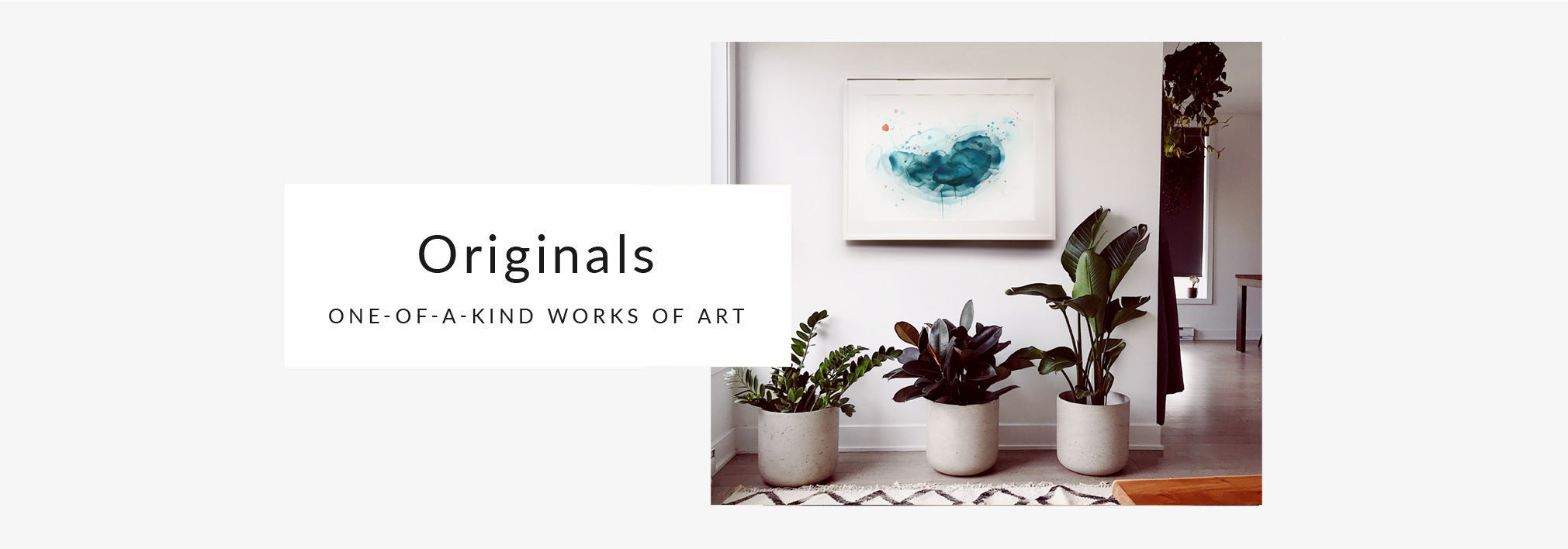 Originals: One-of-a-kind works of art for the modern home