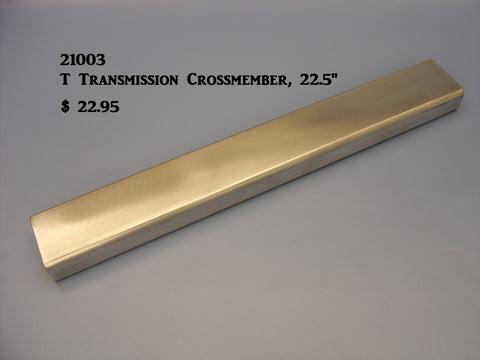 21003 T-Transmission Crossmember, 1.5 x 3