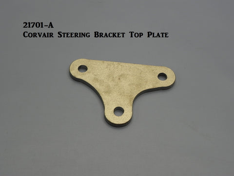 21701-A Corvair Steering Bracket Top Plate only