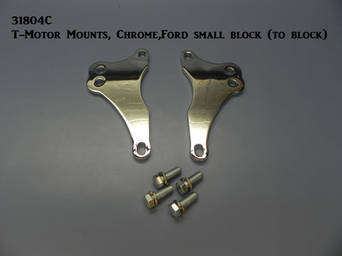 31804C T-Motor Mounts, Chrome, Ford Small blocks  (to motor)