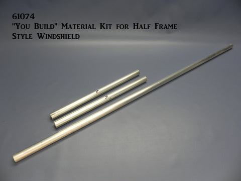 "61074 ""You Build"" Material Kit for Half Frame Style Windshield"