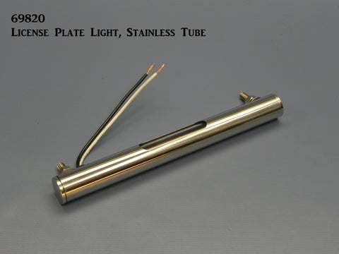 69820 License Plate Light, Stainless Tube