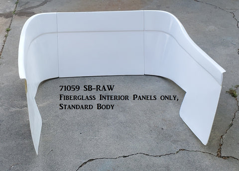 71059 SB-RAW  Fiberglass Interior Panels Only, Raw (CCR Standard Body)