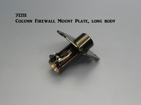 71211 Column Firewall Mount, Long Body