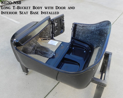 "81120-NSB  T-Bucket Long Body, Extended Style, Passenger Side Door, w/ 3"" Channeled Floor and Interior Seat Base Installed"