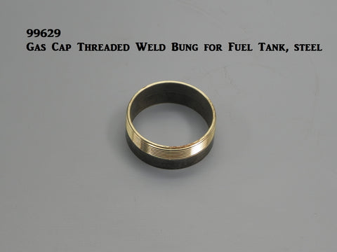 99629 Steel Weld Bung for Threaded Gas Cap