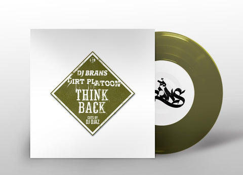 "DJ Brans & Dirt Platoon ""Think Back"" (vinyl 7"") PRE-ORDER"