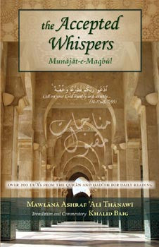 The Accepted Whispers English Translation of Munajat-e-Maqbul - Pocket Size