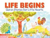 Quran Stories for Little Hearts (HB) - Life Begins