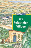 My Palestinian Village (Hard Cover) - Luqman Nagi
