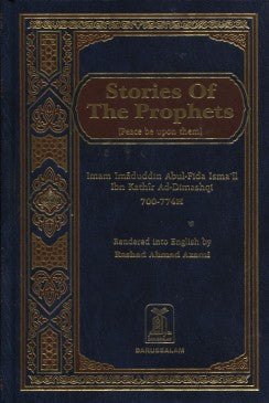 Stories of the Prophets  - Imam Ibn Kathir