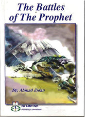 The Battles of The Prophet - Ahmed Zidan
