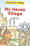 My Hausa Village (Soft Cover) - Luqman Nagi