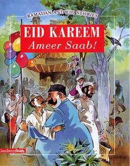Ramadan and Eid Stories: Eid Kareem Ameer Saab